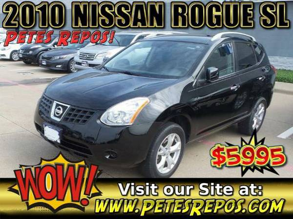 2010 Nissan Rogue SL - Priced To Sell
