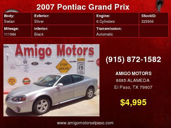 2007 PONTIAC GRAND PRIX ( SPECIALS) AMIGO MOTORS