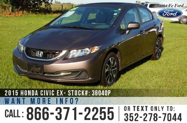*** 2015 Honda Civic EX *** Sunroof - Backup Camera - Bluetooth