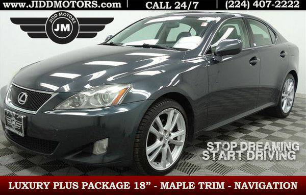 2007 *Lexus* *IS* *250* - 500 Vehicles to CHOOSE from! Financing