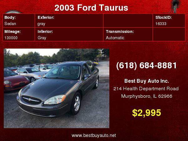 2003 Ford Taurus SES Deluxe 4dr Sedan Call Steve or Dean at