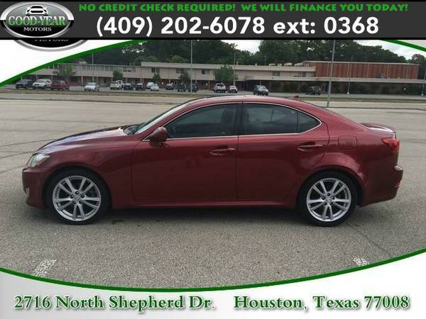 2007 *Lexus IS 250* NO CREDIT CHECK REQUIRED!