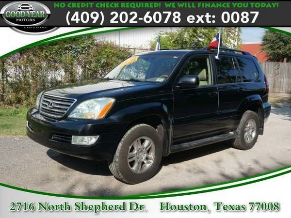 2006 *Lexus GX 470* NO CREDIT CHECK REQUIRED!