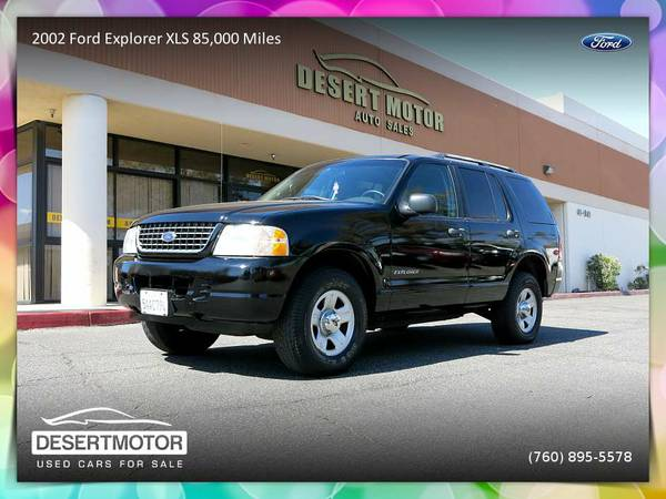 2002 Ford Explorer XLS 85,000 Miles SUV is priced to SELL NOW!