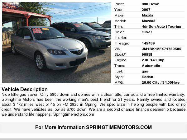 2007 Mazda Mazda3 4dr Sdn Auto i Touring $800 down/limited warranty...
