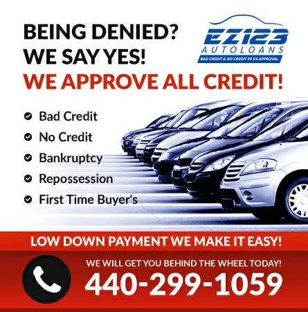 BAD CREDIT NO CREDIT WE SAY YES JUST 99.00 DOWN! WE SAY YES DRIVE NOW!