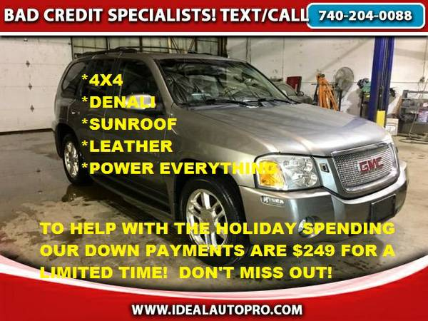 **2006 GMC ENVOY DENALI 4WD*$249 DOWN WITH BAD CREDIT GUARANTEED!!