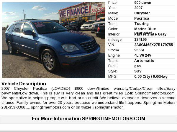 2007 Chrysler Pacifica $900 down/limited warranty/clean titles Super...