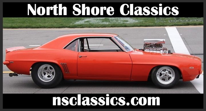 Photo 1969 Chevrolet Camaro - PRO STREET-BIG TIRE CAR-SUPERCHARGED POWER- SEE VIDEO