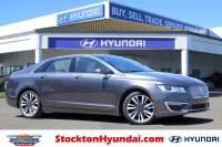 Used 2017 Lincoln MKZ Reserve Sedan For Sale Stockton, California